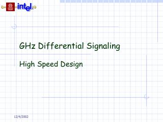 GHz Differential Signaling