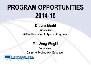 PROGRAM OPPORTUNITIES 2014-15