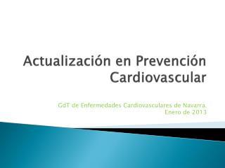 Actualización en Prevención  Cardiovascular