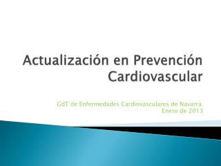 Actualizaci�n en Prevenci�n  Cardiovascular