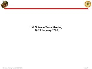HMI Science Team Meeting  26,27 January 2002