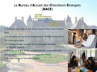 A pilot project open to the whole area of Paris since October 2002