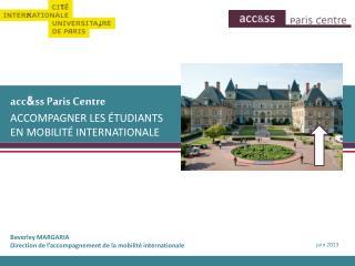 acc & ss Paris Centre Accompagner les Étudiants  en mobilité internationale