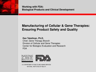 Manufacturing of Cellular  Gene Therapies: Ensuring Product Safety and Quality