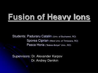 Fusion of Heavy Ions
