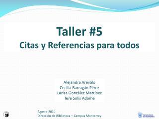 Agosto 2010 Dirección de Biblioteca – Campus Monterrey