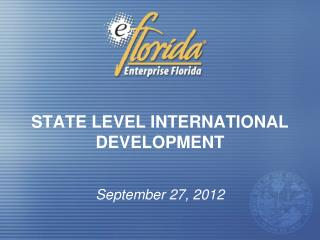 STATE LEVEL INTERNATIONAL DEVELOPMENT
