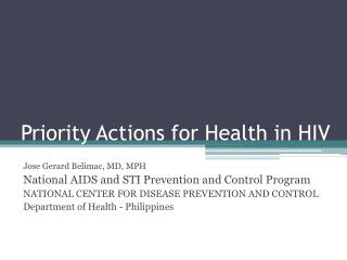 Priority Actions for Health in HIV