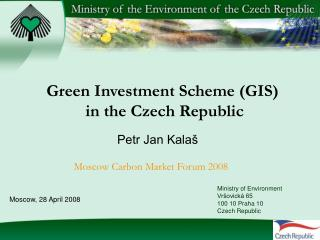 Green Investment Scheme  (GIS)  in the Czech Republic