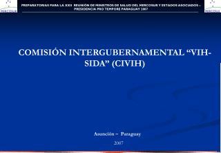 PREPARATORIAS PARA LA XXII  REUNIÓN DE MINISTROS DE SALUD DEL MERCOSUR Y ESTADOS ASOCIADOS –