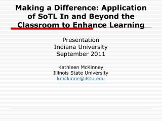 Making a Difference: Application of SoTL In and Beyond the Classroom to Enhance Learning