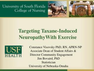 Targeting  Taxane -Induced  NeuropathyWith  Exercise