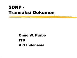 SDNP - Transaksi Dokumen