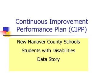 Continuous Improvement Performance Plan (CIPP)