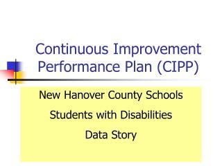 Continuous Improvement Performance Plan (CIPP)