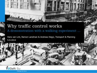 Why traffic control works