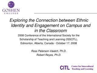 Exploring the Connection between Ethnic Identity and Engagement on Campus and in the Classroom