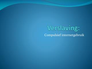 Verslaving: