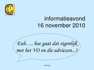 informatieavond 16 november 2010