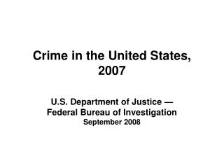 Crime in the United States, 2007