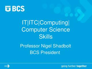IT|ITC|Computing| Computer Science  Skills