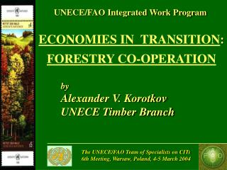 ECONOMIES IN  TRANSITION : FORESTRY CO-OPERATION