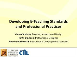 Developing E-Teaching Standards and Professional Practices
