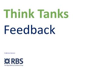 Think Tanks Feedback
