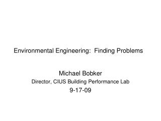 Environmental Engineering:  Finding Problems