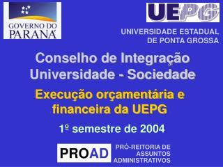 Execução orçamentária e financeira da UEPG