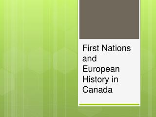 First Nations and European History in Canada