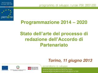 Programmazione 2014 – 2020 Stato dell'arte del processo di redazione dell'Accordo di Partenariato