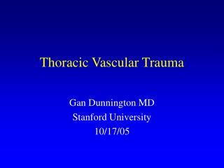 Thoracic Vascular Trauma