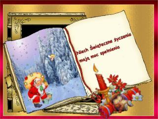 Niech Świąteczne życzenia mają moc spełnienia