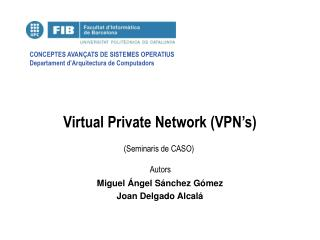 Virtual Private Network (VPN's)
