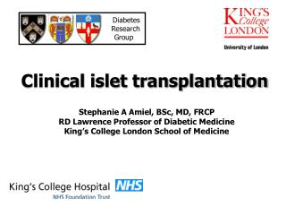 Clinical islet transplantation