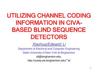 UTILIZING CHANNEL CODING INFORMATION IN CIVA-BASED BLIND SEQUENCE DETECTORS