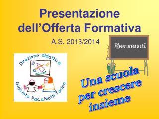 Presentazione  dell'Offerta Formativa