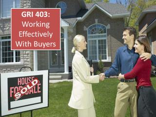 GRI 403:  Working Effectively With Buyers