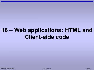 16 – Web applications: HTML and Client-side code