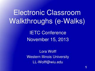 Electronic Classroom Walkthroughs (e-Walks)