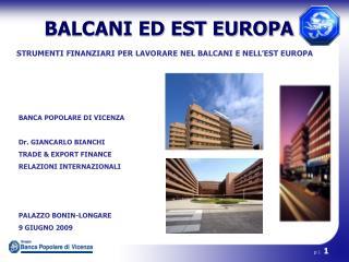 STRUMENTI FINANZIARI PER LAVORARE NEL BALCANI E NELL'EST EUROPA