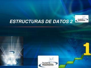 ESTRUCTURAS DE DATOS 2