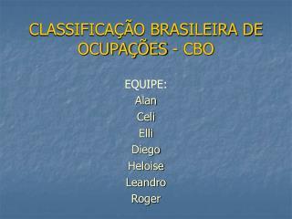 CLASSIFICAÇÃO BRASILEIRA DE OCUPAÇÕES - CBO