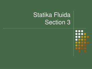 Statika Fluida  Section 3