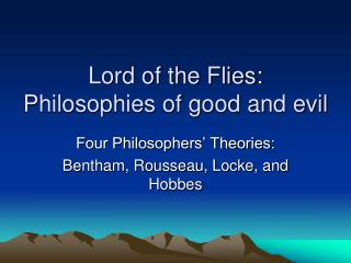 Lord of the Flies: Philosophies of good and evil