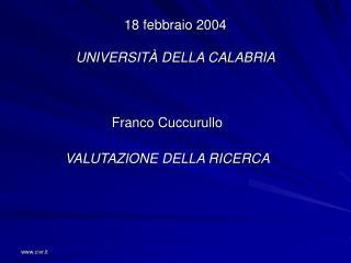 18 febbraio 2004 UNIVERSIT� DELLA CALABRIA