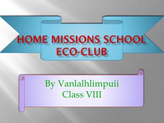 Home Missions School Eco-Club
