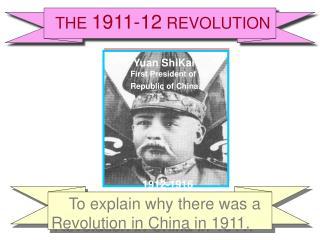 THE  1911-12  REVOLUTION