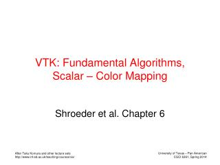 VTK: Fundamental Algorithms, Scalar – Color Mapping